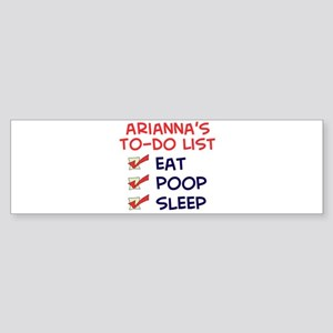 Arianna's To-Do List Bumper Sticker