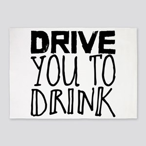 drive you to drink 5'x7'Area Rug
