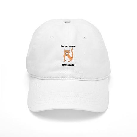 It aint gonna lick itself hat
