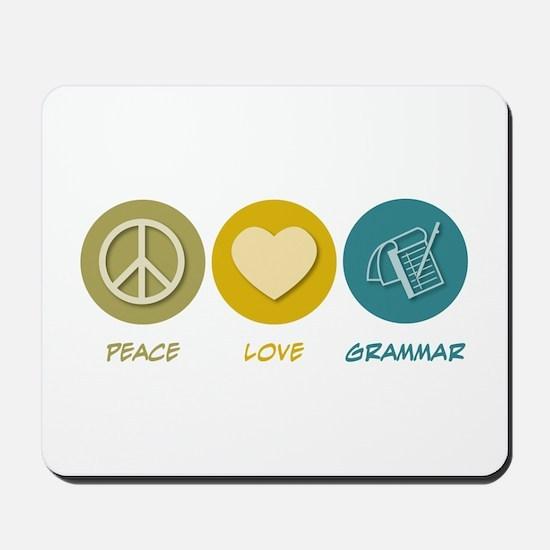 Peace Love Grammar Mousepad