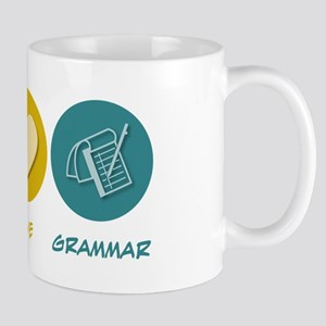Peace Love Grammar Mug