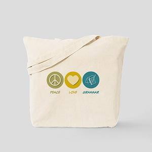 Peace Love Grammar Tote Bag
