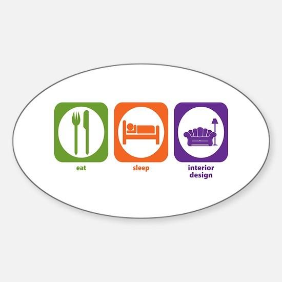 Eat Sleep Interior Design Oval Decal