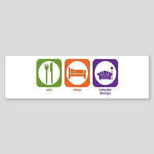 Eat Sleep Interior Design Bumper Sticker