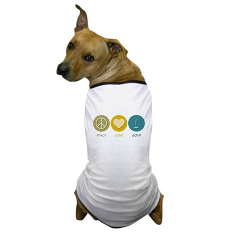 Peace Love Golf Dog T-Shirt