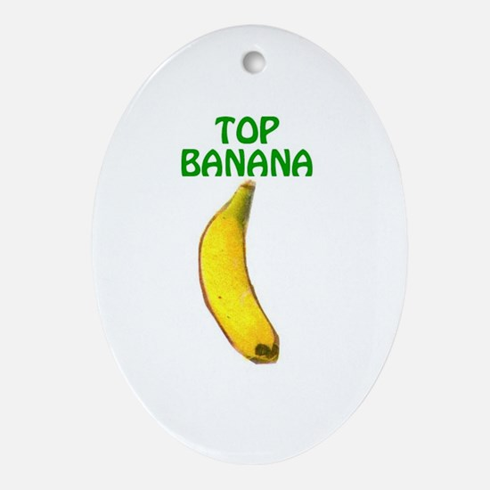 TOP BANANA Keepsake (Oval)
