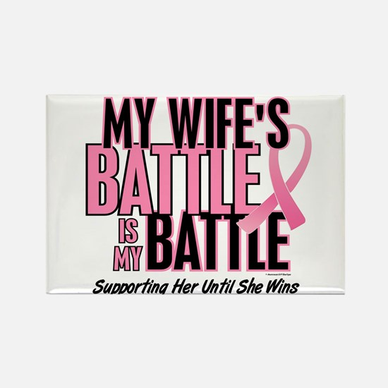 My Battle Too 1 (Wife BC) Rectangle Magnet (10 pac