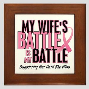 My Battle Too 1 (Wife BC) Framed Tile