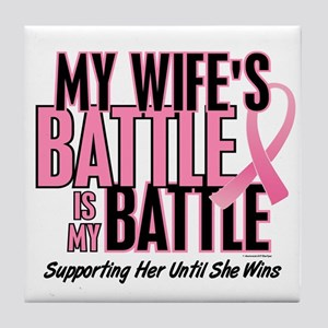 My Battle Too 1 (Wife BC) Tile Coaster