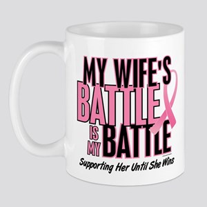 My Battle Too 1 (Wife BC) Mug