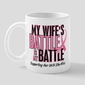 My Battle Too 1 (Wife BC) Mug