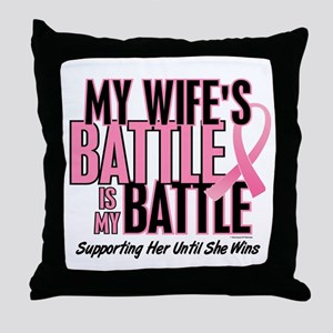 My Battle Too 1 (Wife BC) Throw Pillow