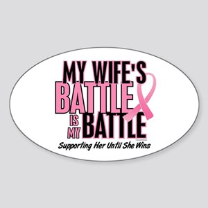 My Battle Too 1 (Wife BC) Oval Sticker