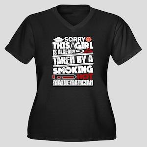 Taken By A Smoking Hot Mathemati Plus Size T-Shirt