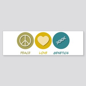 Peace Love Genetics Bumper Sticker