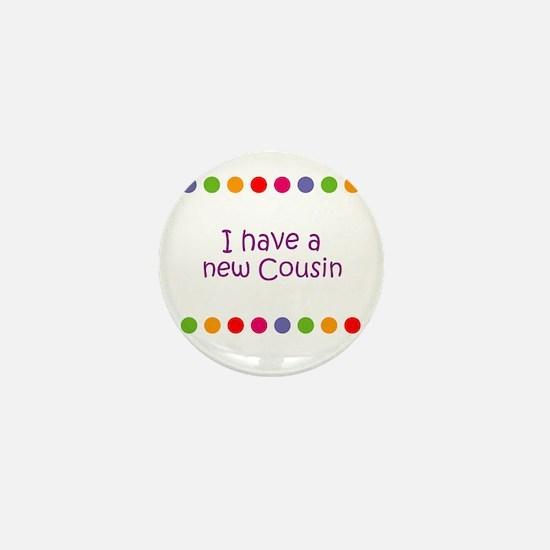 I have a new Cousin Mini Button