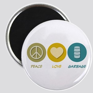 Peace Love Garbage Magnet