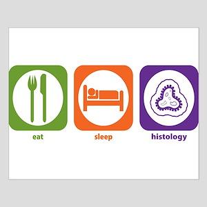 Eat Sleep Histology Small Poster