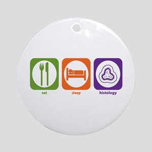 Eat Sleep Histology Ornament (Round)
