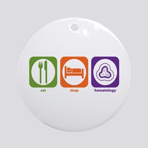 Eat Sleep Hematology Ornament (Round)