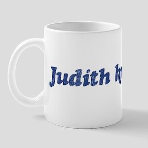 Judith knows best Mug