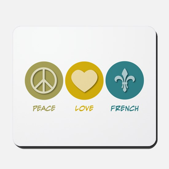 Peace Love French Mousepad
