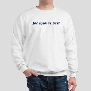 Joe knows best Sweatshirt