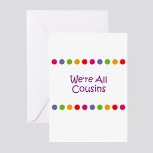 We're All Cousins Greeting Cards (Pk of 10)