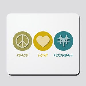 Peace Love Foosball Mousepad