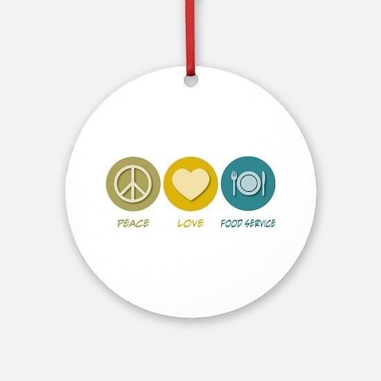 Peace Love Food Service Ornament (Round)