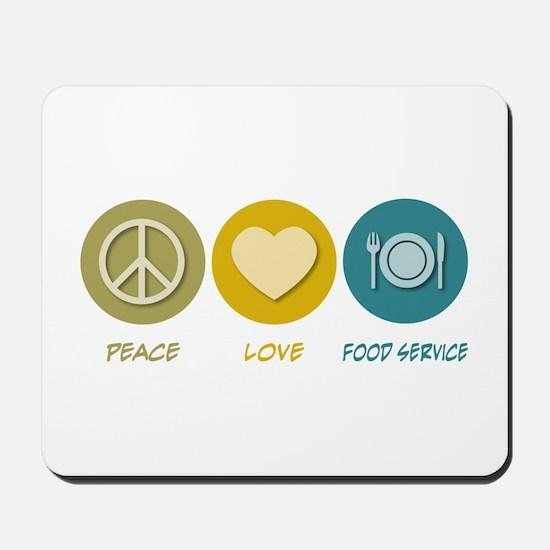 Peace Love Food Service Mousepad