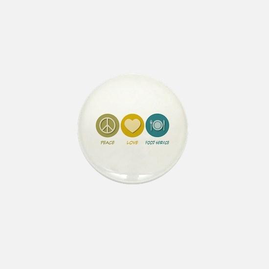 Peace Love Food Service Mini Button