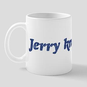 Jerry knows best Mug