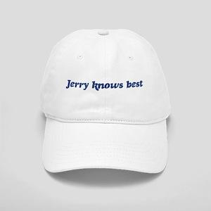 Jerry knows best Cap
