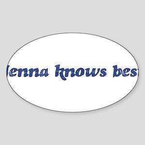 Jenna knows best Oval Sticker