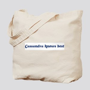 Cassandra knows best Tote Bag