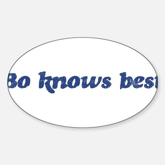 Bo knows best Oval Decal