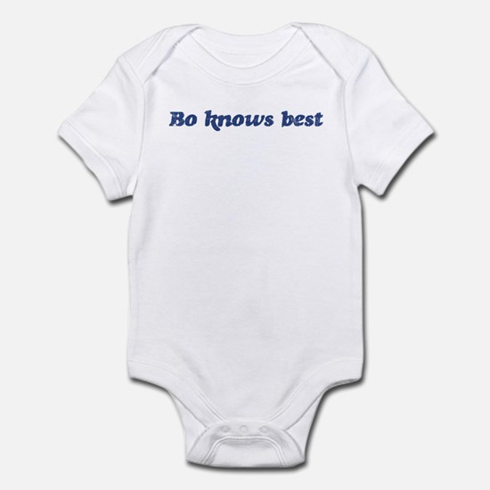 Bo knows best Infant Bodysuit