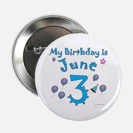 "June 3rd Birthday 2.25"" Button"