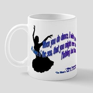 Shakespeare Dance Quote Mug