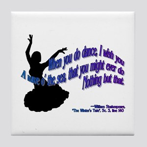 Shakespeare Dance Quote Tile Coaster
