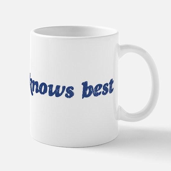 Francesca knows best Mug