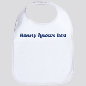 Benny knows best Bib
