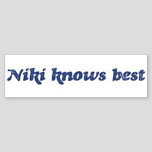 Niki knows best Bumper Sticker