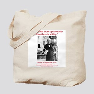 More Opportunity Tote Bag