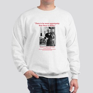 More Opportunity Sweatshirt