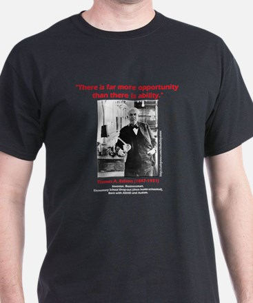 More Opportunity T-Shirt
