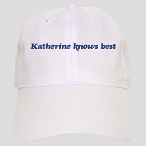 Katherine knows best Cap