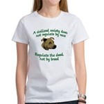 Civilized Society Against BSL Women's T-Shirt