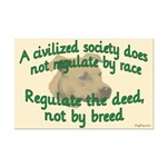 Civilized Society Against BSL Mini Poster Print